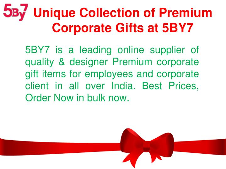 unique collection of premium corporate gifts at 5by7 n.