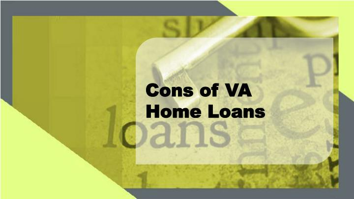 Cons of VA