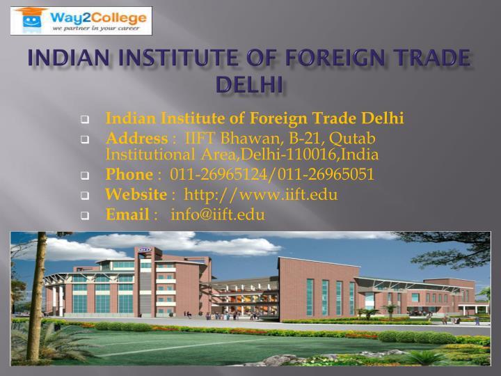 Indian Institute of Foreign Trade Delhi