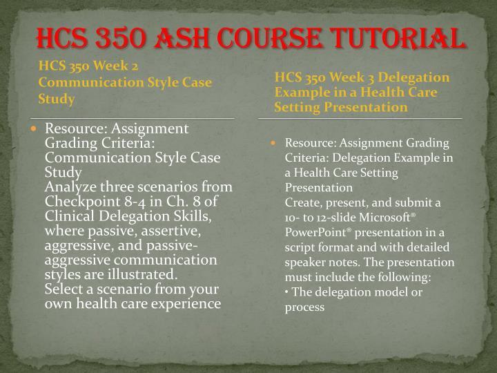 communication style case study hcs 350
