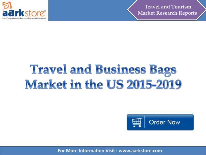 travel and business bags market in the us 2015 2019 n.