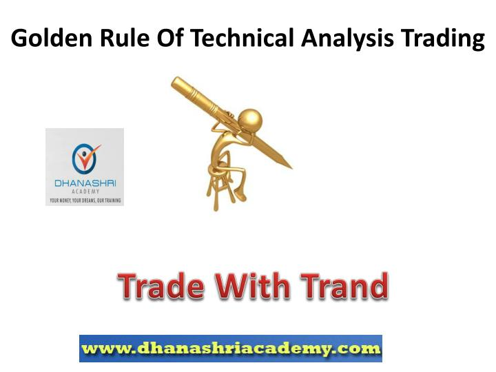 Golden Rule Of Technical Analysis Trading