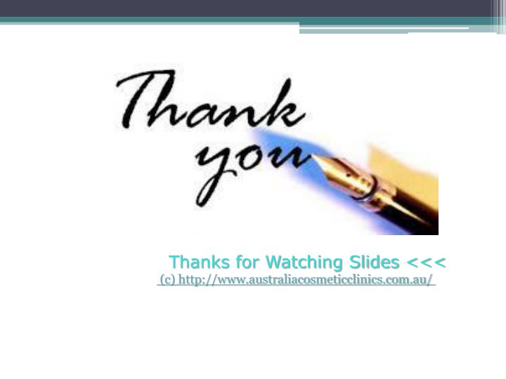Thanks for Watching Slides <<<