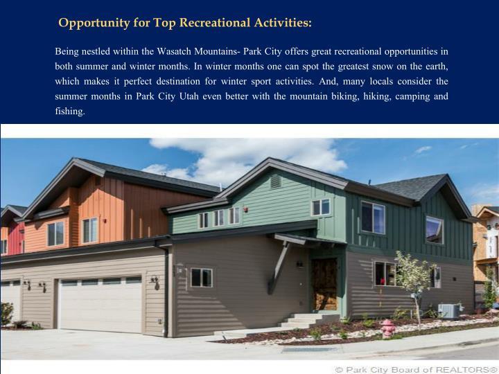 Opportunity for Top Recreational Activities