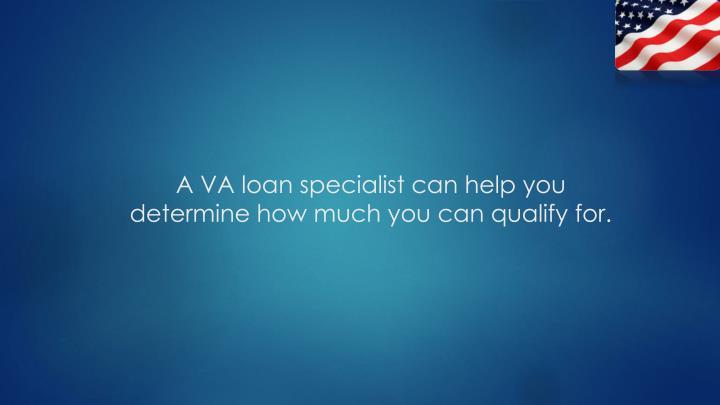 A VA loan specialist