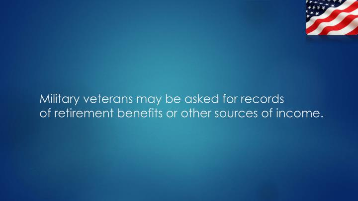 Military veterans may be asked for records