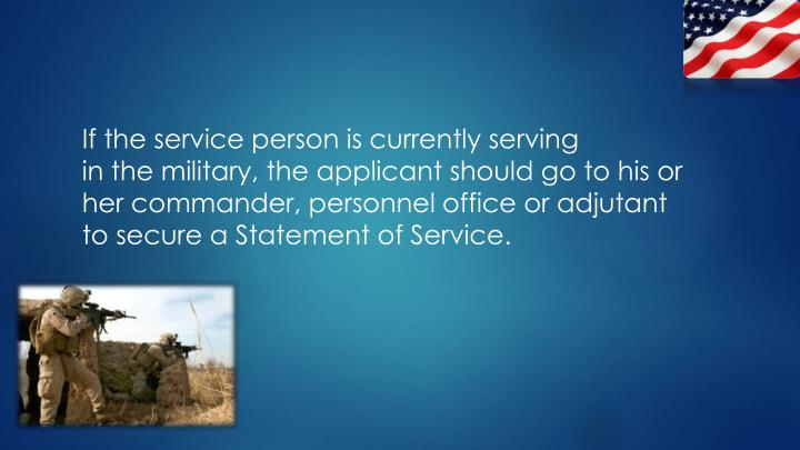 If the service person is currently serving