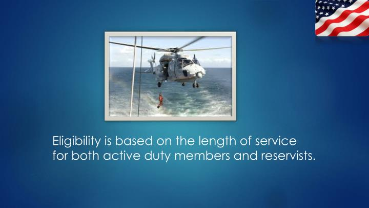 Eligibility is based on the length of service