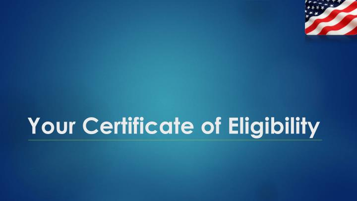 Your Certificate of Eligibility