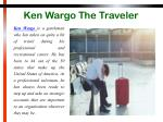 ken wargo the traveler