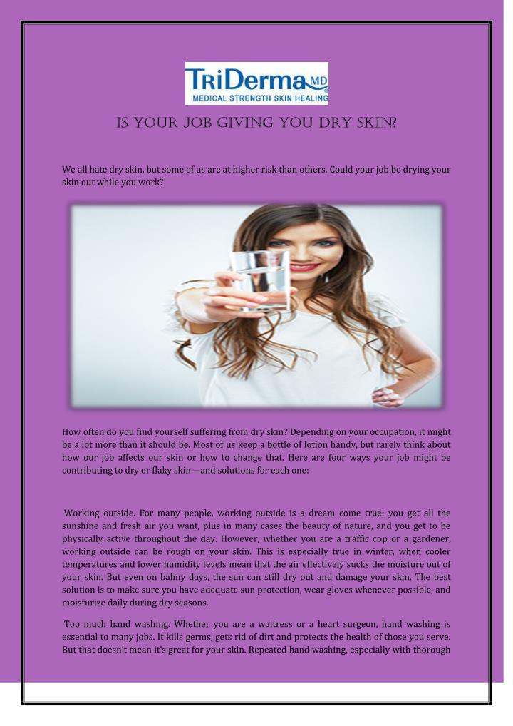Is Your Job Giving You Dry Skin?