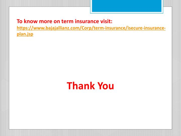 To know more on term insurance