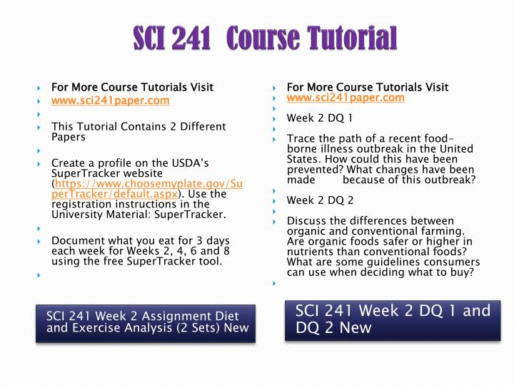 sci 241 week 1 3 day Sci 241 week 1 assignment understanding food labels sci 241 week 1 assignment 3 day diet analysis $650 : sci 241 week 2 dqs $500.