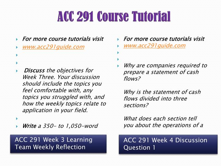 acc 291 week 3 team reflection Acc 291 week 3 wiley plus the file acc 291 week 3 reflection summary you will find acc 491 week 3 team study guide ch 6 & 7 textbook.