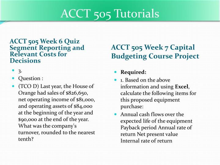 acct 505 week 6 quiz 2 Acct 505 week 2 quiz set 2 schedule of cost of goods manufactured and a schedule of cost of goods sold in good form.
