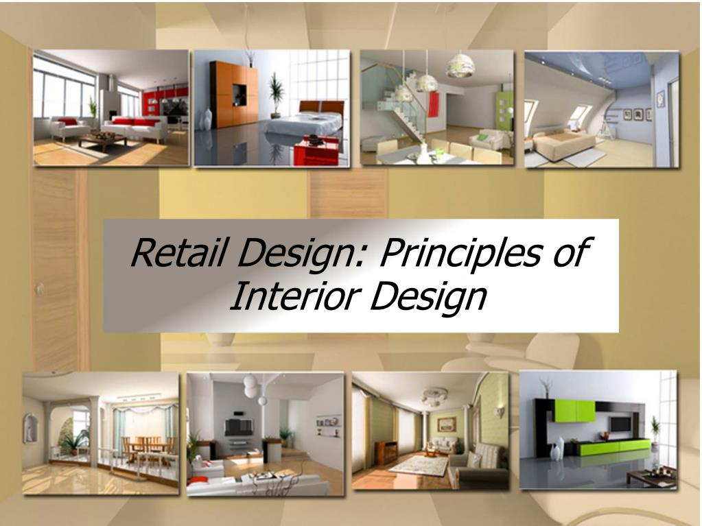 Ppt Retail Design Principles Of Interior Design Powerpoint
