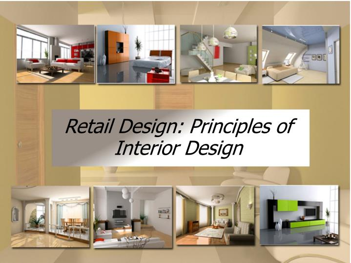 PPT Retail Design Principles of Interior Design PowerPoint