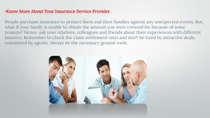 Know More About Your Insurance Service