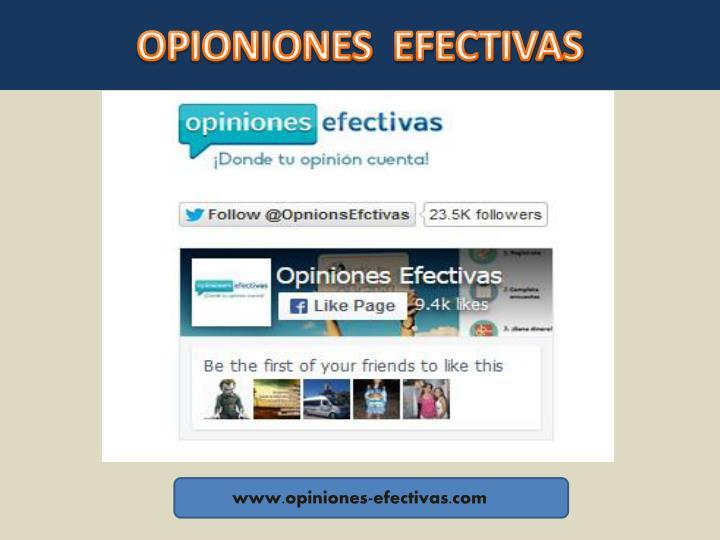 OPIONIONES EFECTIVAS Opiniones Efectivas