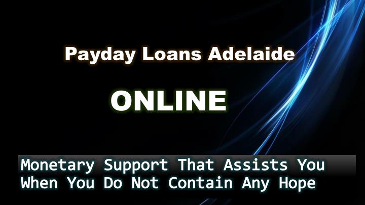 ppt how to obtain payday loans adelaide despite of