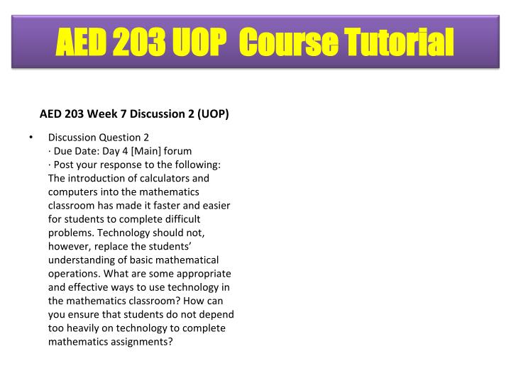 AED 203 Week 7 Discussion 2 (UOP)