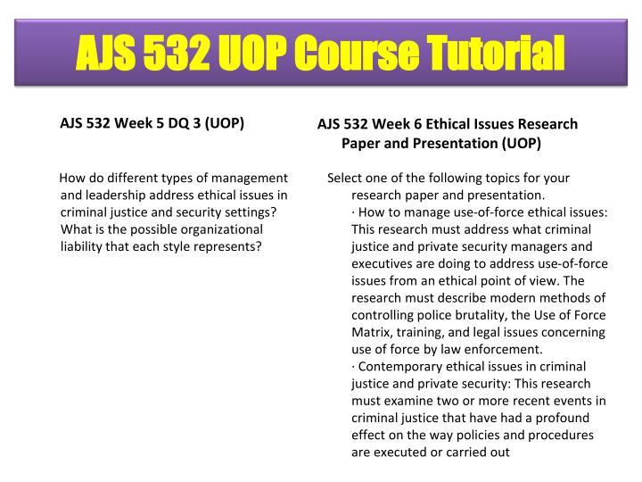 AJS 532 Week 5 DQ 3 (UOP)