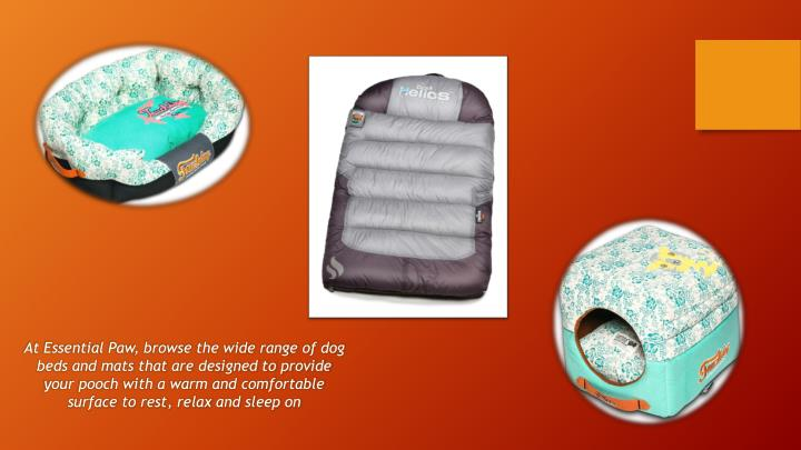 At Essential Paw, browse the wide range of dog beds and mats that are designed to provide your pooch with a warm and comfortable surface to rest, relax and sleep on
