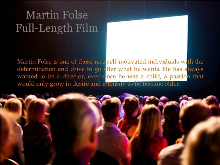 Martin folse full length film