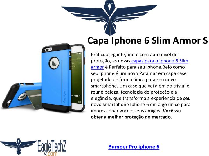 Capa Iphone 6 Slim Armor S