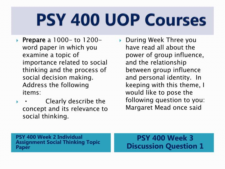 psy400 group influence paper 5 4 Indigohelp is a online tutorial store we provides psy 400 week 5 individual assignment conflict resolution and peacemaking paper.
