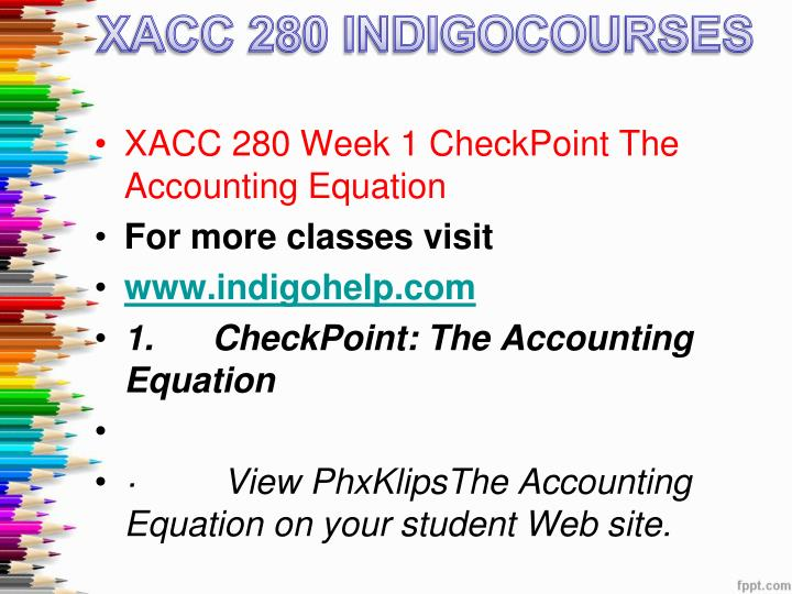 xacc 280 week 9 financial analysis Xacc 280 week 9 final project financial analysis, purpose of treatment is to alleviate pain from sports or other injuries restore functional movement, enhance sports performance, return to athletic competition and to provide flexibility instruction.