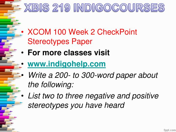 xcom 100 week 5 checkpoint Xcom 100 week 7 checkpoint infomercial microsoft powerpoint this archive file of xcom 100 week 5 discussion questions consists of: dq 1: what are some of the advantages and disadvantages of working in virtual teams.
