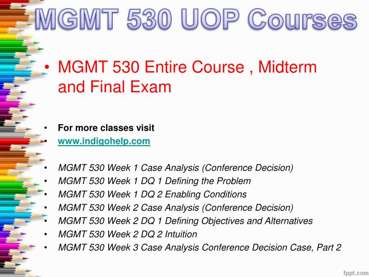 mgmt 530 Mgmt 530 week 5 dq 1 risk tolerance for more course tutorials visit wwwuophelpcom describe your risk profile—risk seeking, risk neutral, or risk averse.