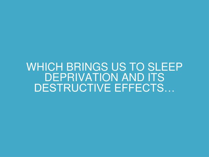 sleep deprivation and its effects