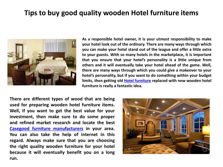 tips to buy good quality wooden hotel furniture items n.