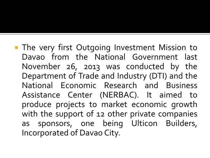 The very first Outgoing Investment Mission to Davao from the National Government last November 26, 2...