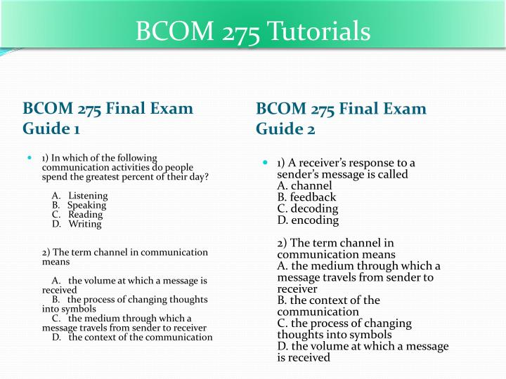 bcom 275 final answer key Bcom 275 final exam version d 1 to download this tutorial follow the link this pack of bcom 275 final exam version d shows the solutions to the follow.