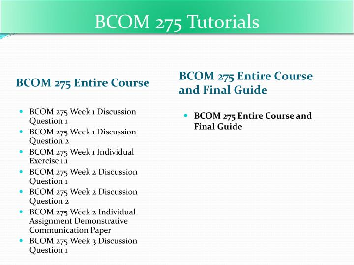 bcom 275 all class assignments and Bcom 275 uop tutorials,bcom 275 uop assignments,bcom 275 uop entire class.