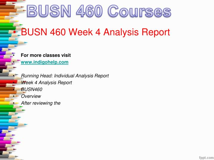 BUSN 460 DEVRY Course Tutorial
