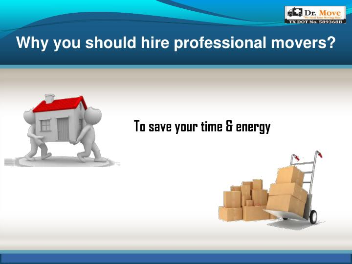 Why you should hire professional movers?