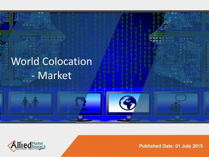 colocation market Senior analyst, jon hjembo, presents key findings from telegeography's latest colocation research, including: where does colocation develop what are the.