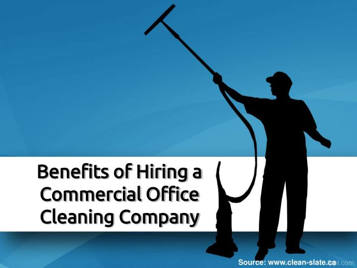benefits of hiring a commercial office cleaning company n.