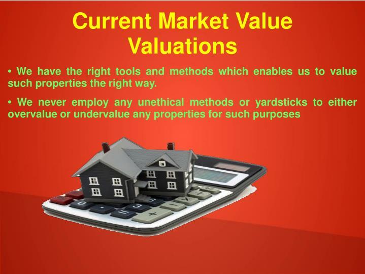 Current market value valuations