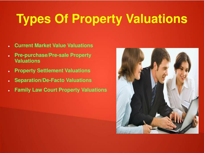 Types of property valuations
