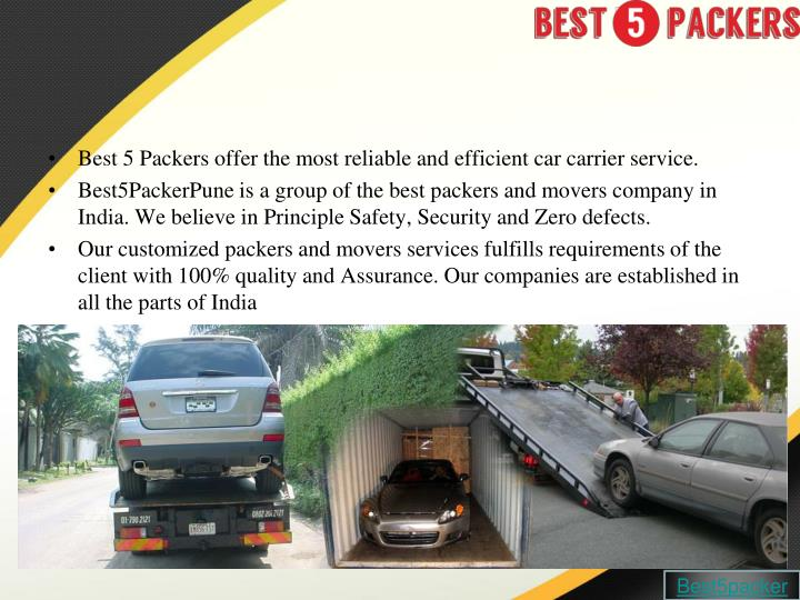 Best 5 Packers offer the most reliable and efficient car carrier service.