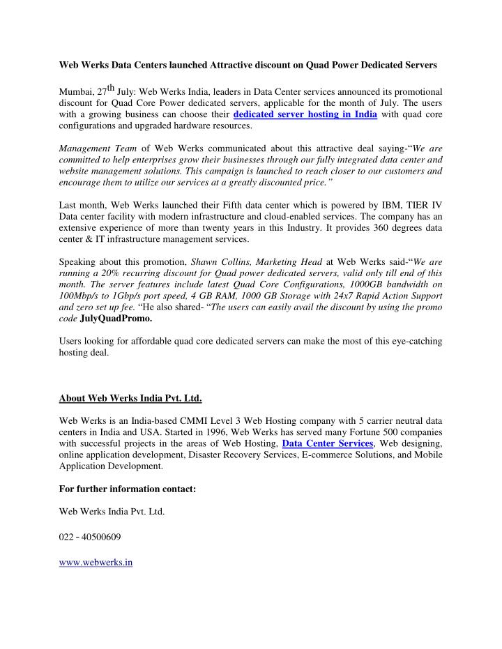 Web Werks Data Centers launched Attractive discount on Quad Power Dedicated Servers