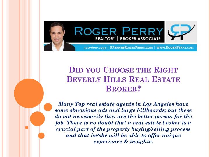 did you choose the right beverly hills real estate broker n.