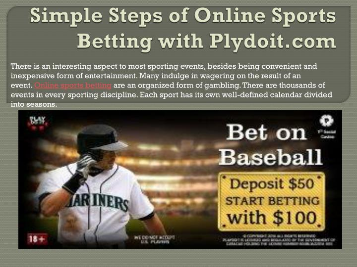 Simple steps of online sports betting with plydoit com