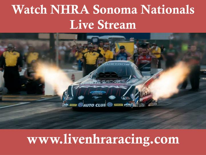 watch nhra sonoma nationals live stream n.