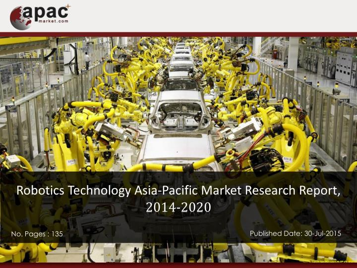 Robotics Technology Asia-Pacific Market Research Report